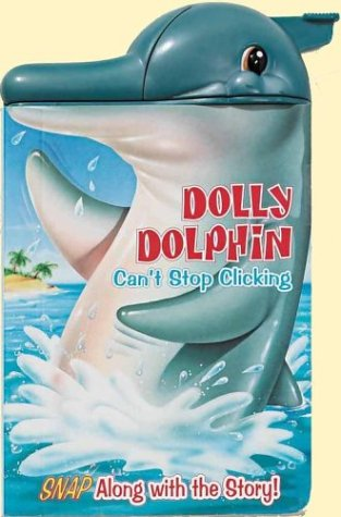 9780794401238: Dolly Dolphin Can't Stop Clicking