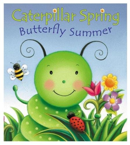 9780794401498: Caterpillar Spring: Butterfly Summer