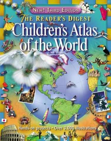 9780794402075: The Reader's Digest Children's Atlas of The World (Third Edition)