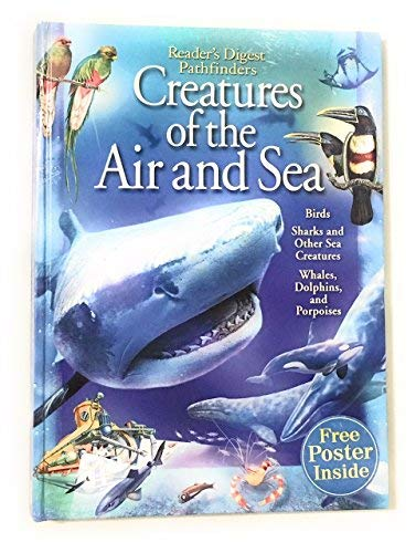 Creatures of the Air and Sea (Birds,: Reader's Digest Children's