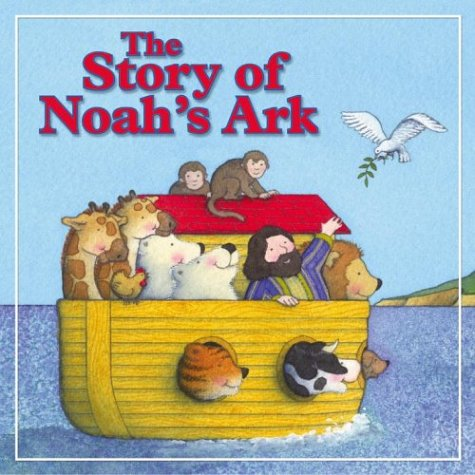 The Story of Noah's Ark (Storyland Books)