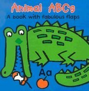 9780794403942: Animal ABCs (Look, Lift, Learn - A Book with Fabulous Flaps)