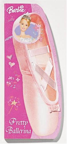9780794404321: Barbie Pretty Ballerina (Barbie Shoe Books)