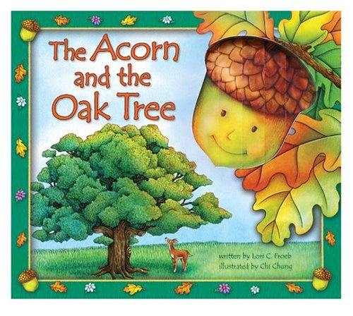 9780794405021: The Acorn and the Oak Tree