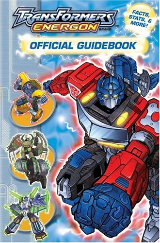 9780794405045: Transformers Energon Official Guidebook: Facts,  Stats, & More!