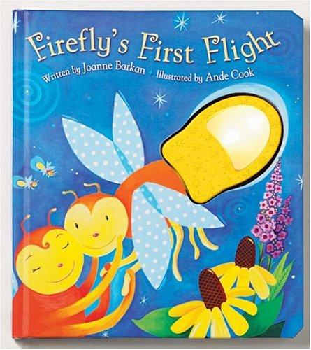 Firefly's First Flight: Barkan, Joanne