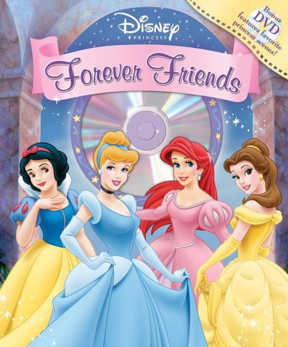 Disney Princess Forever Friends Book and DVD (Disney Princess (Reader's Digest)) (9780794406967) by Ruth Koeppel