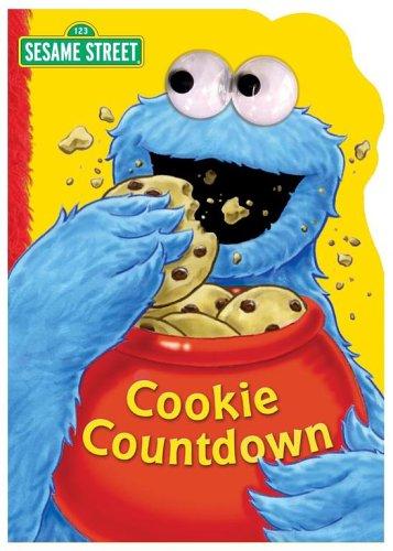 Sesame Street Cookie Countdown (Sesame Street (Reader's Digest)) (0794407641) by Sarah Albee; Tom Leigh
