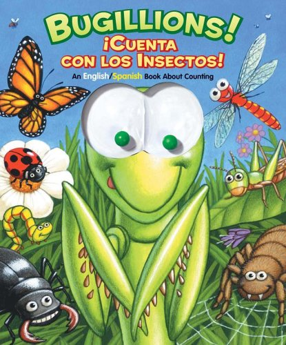 9780794407704: Bugillions! / Cuenta Con Las Insectos!: An English/spanish Book About Counting (Googly Eyes)