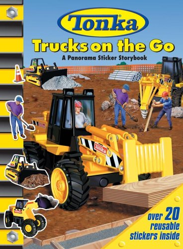 Tonka Trucks On the Go (9780794407728) by Michael Teitelbaum; Tom LaPadula