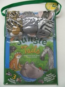 9780794409098: Jungle Tails: Adventures with Three Animal Friends W/3 Hand Puppets