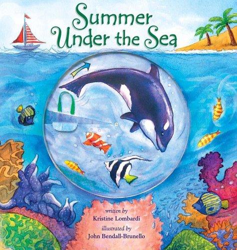Summer Under the Sea: Lombardi, Kristine; Bendall-Brunello,