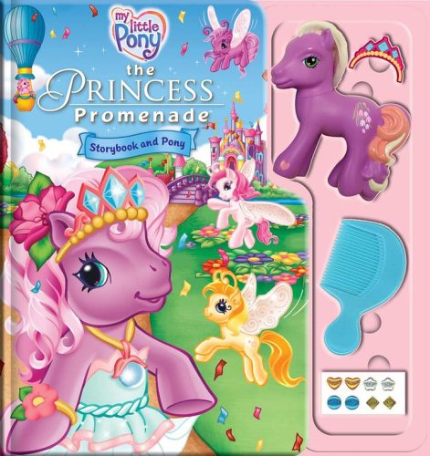 9780794411077: My Little Pony: The Princess Promenade Storybook and Playset
