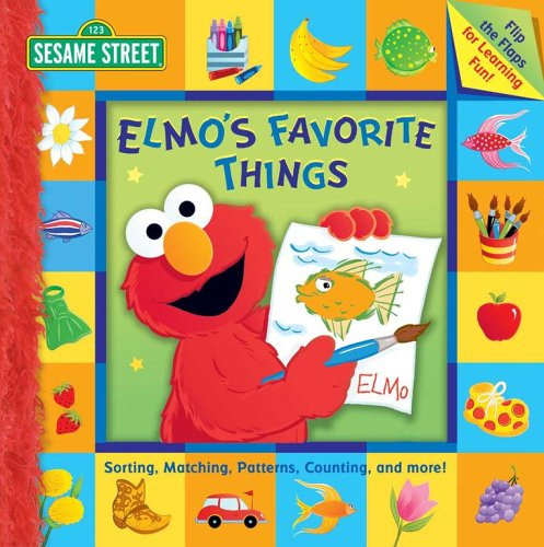 Sesame Street Elmo's Favorite Things: Snyder, Margaret, Kwiat, Ernie