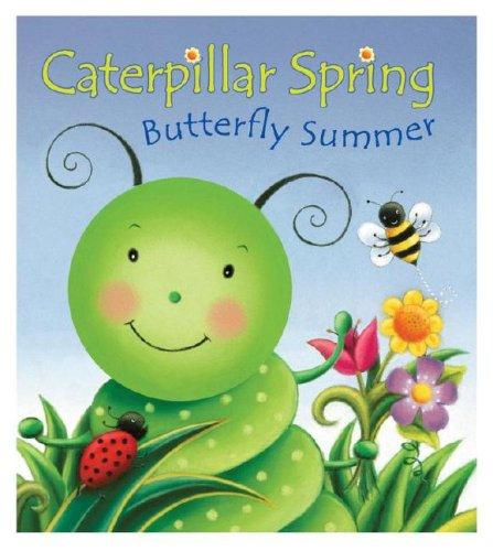 9780794412173: Caterpillar Spring, Butterfly Summer