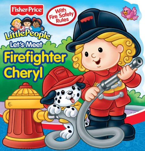 9780794412920: Fisher Price Let's Meet Firefighter Cheryl