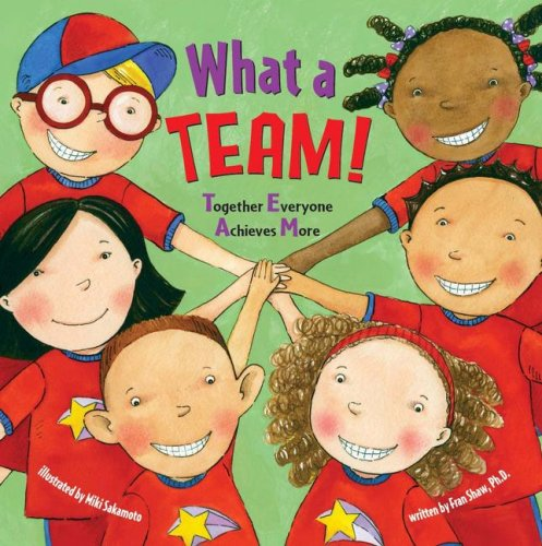 9780794413514: What a Team!: Together Everyone Achieves More