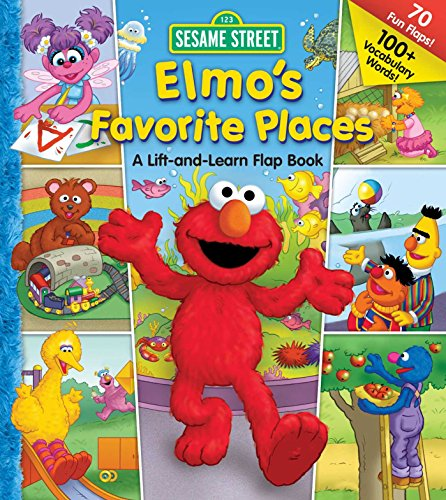 9780794413576: Elmo's Favorite Places: A Lift and Learn Flap Book