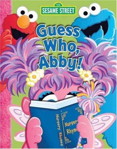 Sesame Street Guess Who, Abby!: Street, Sesame; Allen,