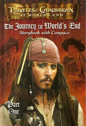9780794414085: The Journey to World's End (Part 1) Storybook with Compass (Disney Pirates of the Caribbean At Worlds End, 1)