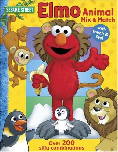 Sesame Street Elmo's Animal Mix & Match (0794414443) by Carol Monica; Joe Mathieu