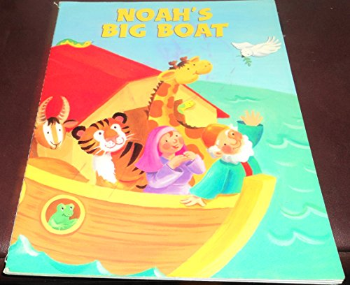 Noah's Big Boat (Paperback) 2008: READER'S DIGEST CHILDREN'S