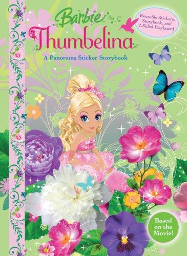 9780794417918: Barbie Thumbelina Panorama Sticker Book (Panorama Sticker Storybook)