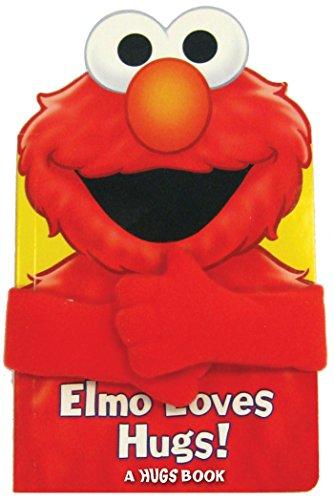 Sesame Street Elmo Loves Hugs! (Hugs Book)