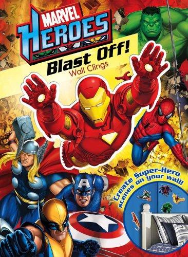 Marvel Heroes Blast Off! Wall Clings: Marvel; Teitelbaum, Michael