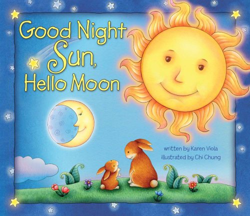 9780794421021: Good Night Sun, Hello Moon