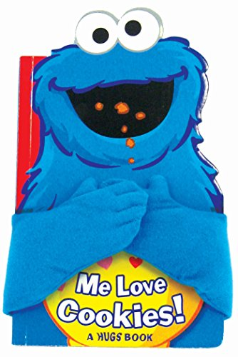 Sesame Street: Me Love Cookies! (Hugs Book) (9780794421762) by Sesame Street; Matt Mitter