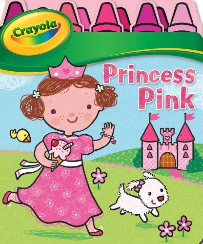 9780794422806: Crayola Princess Pink