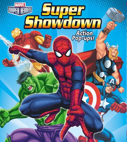 Marvel Super Heroes Super Showdown Action Pop-Ups! (Marvel Heroes)