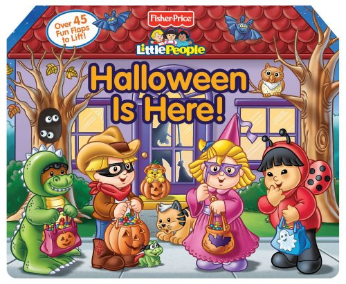 9780794423469: Fisher Price Little People Halloween is Here! (Lift-the-Flap)