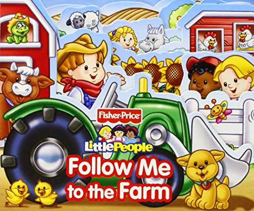 9780794425234: Fisher Price Little People Follow Me to the Farm