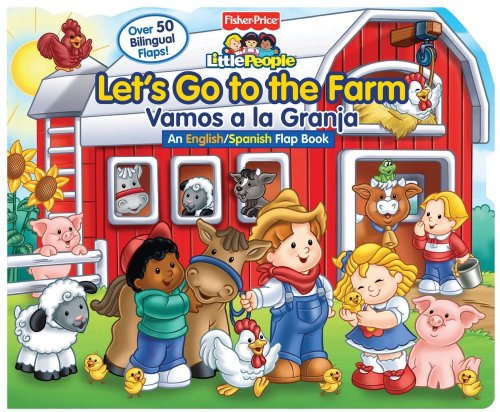 9780794425722: Let S Go to the Farm/Vamos a la Granja (Fisher Price Lift the Flap)