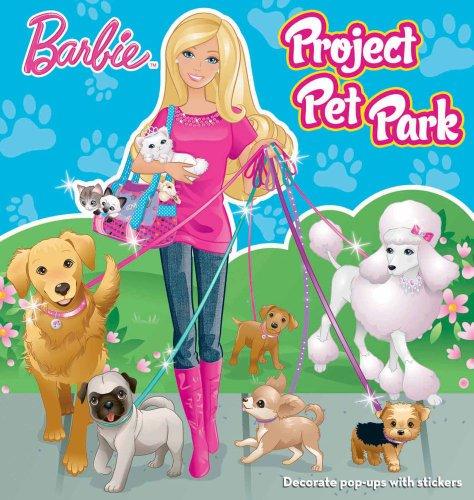 9780794425821: Barbie Project Pet Park