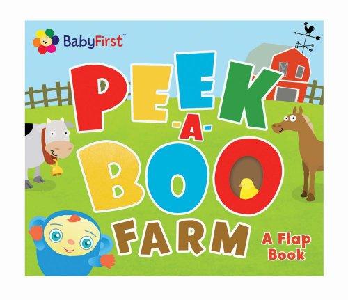 BabyFirst(TM) Peek-a-Boo Farm: BabyFirst(TM); Froeb, Lori C.