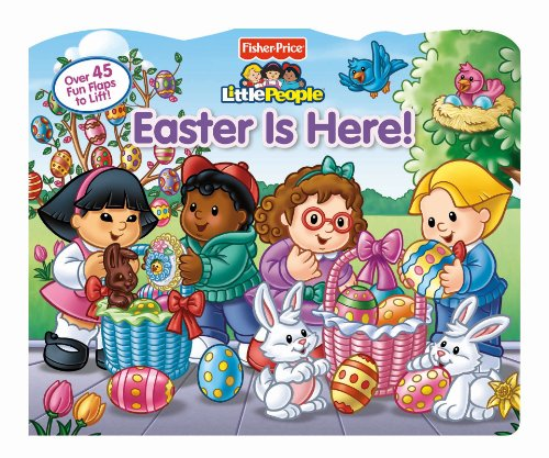 9780794427870: Fisher-Price Little People Easter Is Here! (Lift-the-Flap)