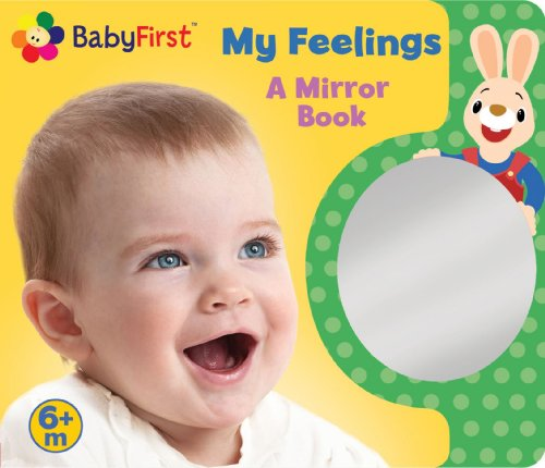 9780794428365: BabyFirst: My Feelings: A Look at Me Book (Mirror Book)