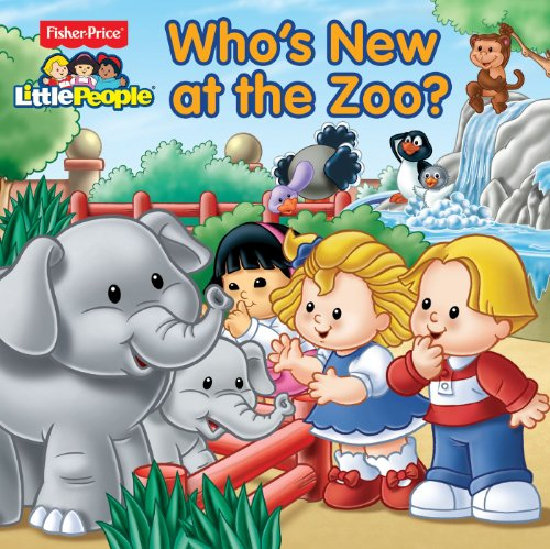 9780794428488: Fisher-Price Little People Who's New at the Zoo? (8 x 8)