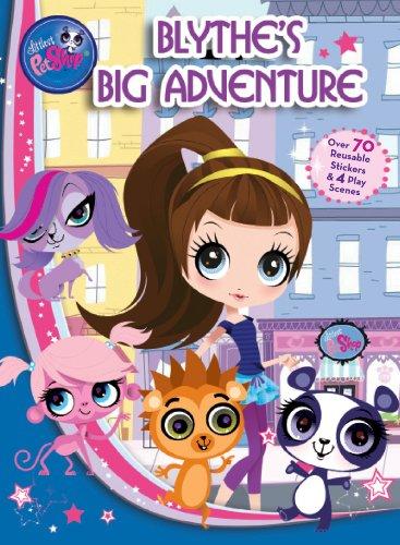 9780794429133: Littlest Pet Shop Blythe's Big Adventure: Panorama Sticker Storybook (Hasbro Panorama Stickerbook)