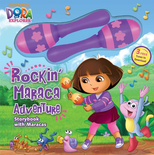 9780794429188: Dora the Explorer: Rockin' Maraca Adventure: Storybook with Maracas