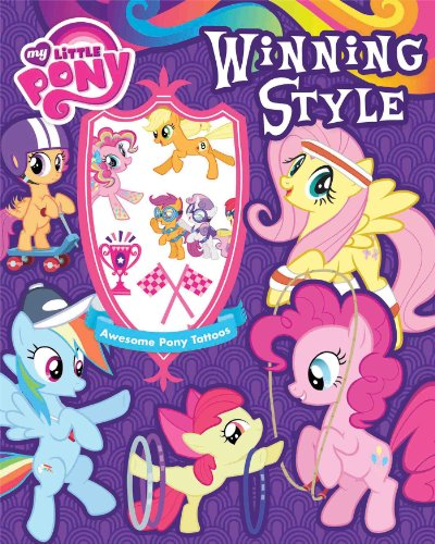 9780794430306: My Little Pony Winning Style: Stories, Activites, and Tattoos