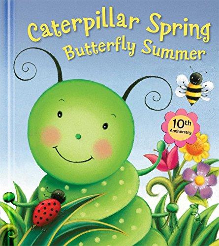 9780794430382: Caterpillar Spring, Butterfly Summer
