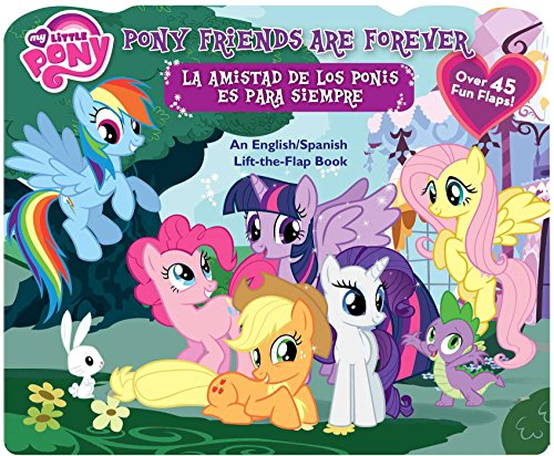 9780794431440: My Little Pony Pony Friends Are Forever / La amistad de los ponis es para siempre