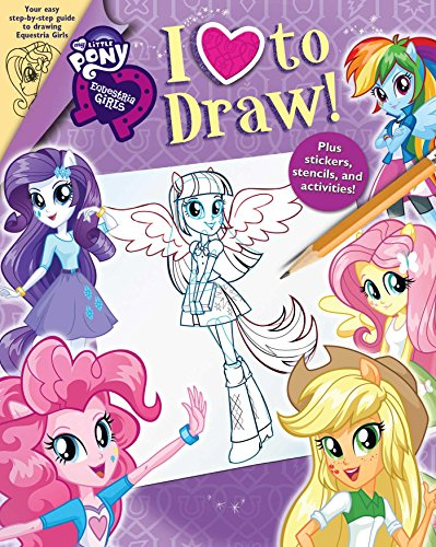 9780794432096: My Little Pony: Equestria Girls: I Love to Draw
