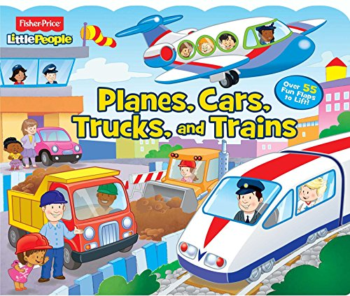 9780794434687: Fisher-Price Little People Planes, Cars, Trucks and Trains!