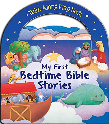 My First Bedtime Bible Stories (Take-Along Flap Book): Anna Jones