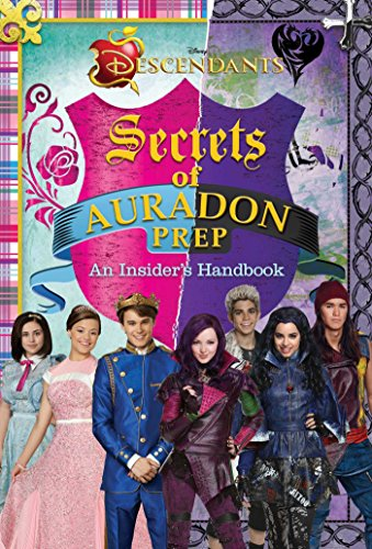 9780794434977: Disney Descendants: Secrets of Auradon Prep: Insider's Handbook